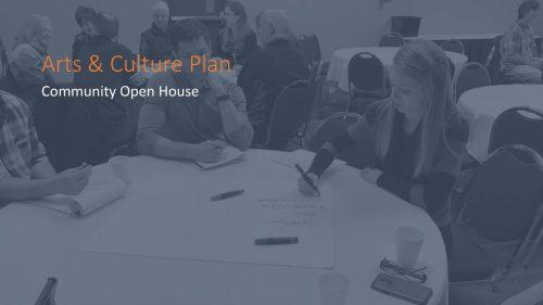 Arts + Culture Plan Open House