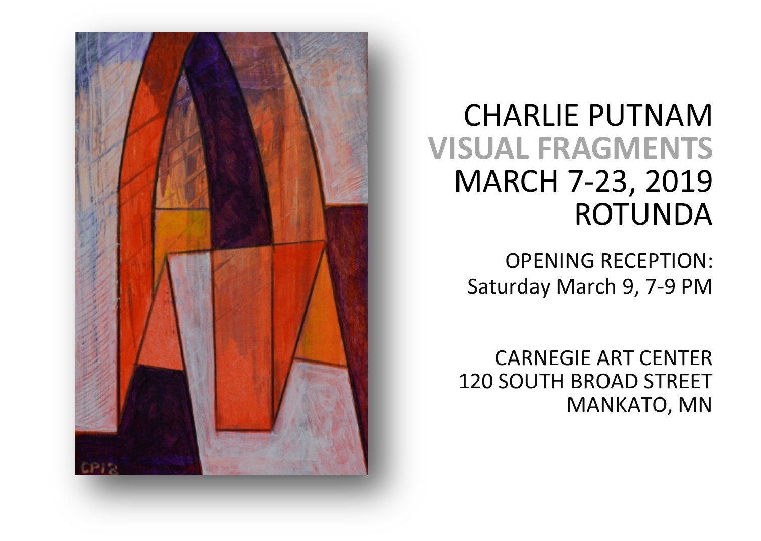 Exhibit - Charlie Putnam, Visual Fragments